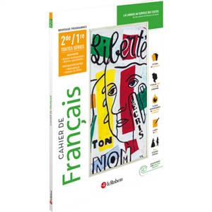 Cahier de français 2de, 1re, toutes séries