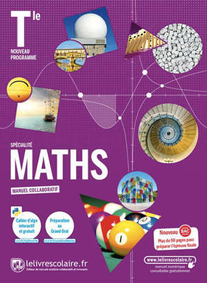 Maths terminale spécialité : manuel collaboratif : nouveau programme