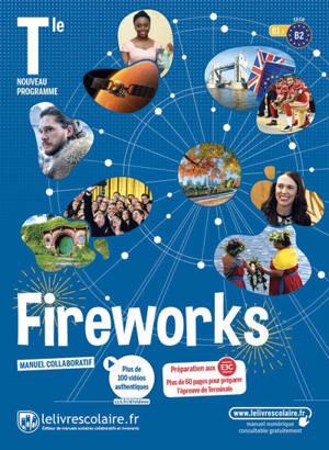 Fireworks, terminale, B1-B2 : manuel collaboratif : nouveau programme
