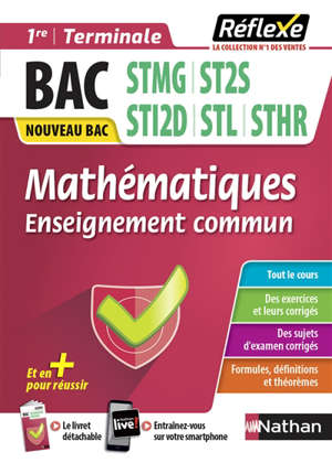Mathématiques, enseignement commun 1re, terminale, bac STMG, ST2S, STI2D, STL, STHR : nouveau bac