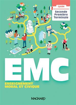 EMC, enseignement moral et civique, 2de, 1re, terminale