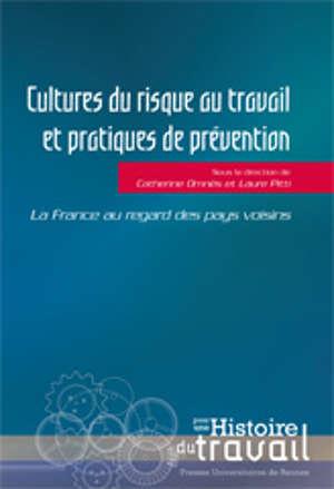 Cultures du risque au travail et pratiques de prévention