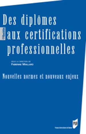Des diplômes aux certifications professionnelles