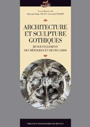 Architecture et sculpture gothiques