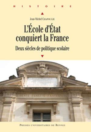 L'Ecole d'État conquiert la France