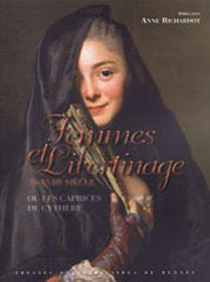 Femmes et libertinage au XVIIIe siècle