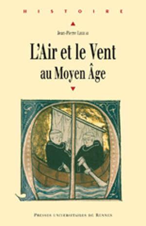L'air et le vent au Moyen Âge