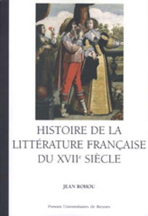 Histoire de la littérature française du XVIIe siècle