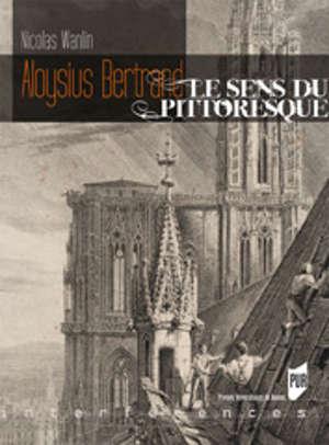 Aloysius Bertrand, le sens du pittoresque
