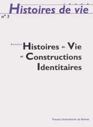 Histoires de vie et constructions identitaires