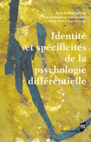 Identité et spécificités de la psychologie différentielle