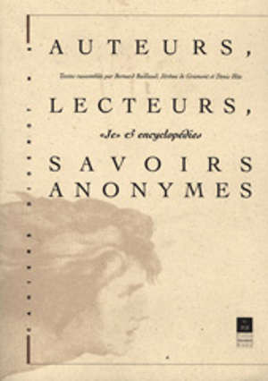 Auteurs, lecteurs, savoirs anonymes