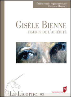 Gisèle Bienne, figures de l'altérité
