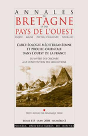 L'Archéologie méditerranéenne et proche-orientale dans l'Ouest de la France