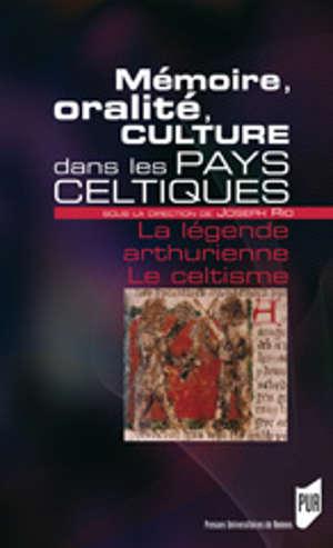 Mémoire, oralité, culture dans les pays celtiques