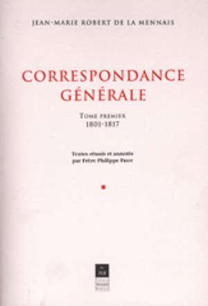 Correspondance générale, vol. I