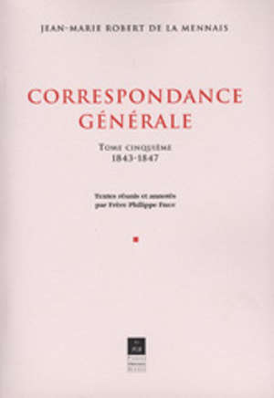 Correspondance générale, vol. V