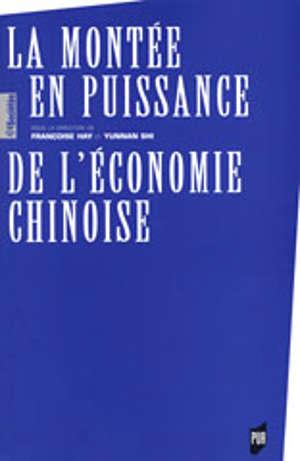 La Montée en puissance de l'économie chinoise