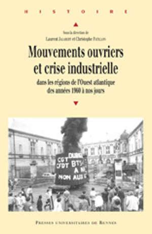 Mouvements ouvriers et crise industrielle