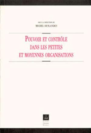 Pouvoir et contrôle dans les petites et moyennes organisations