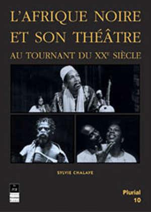 L'Afrique noire et son théâtre