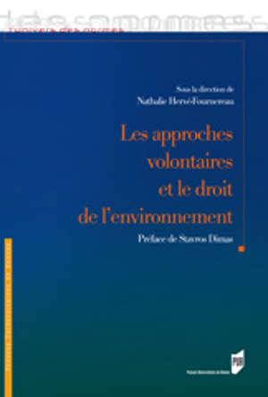 Les Approches volontaires et le droit de l'environnement