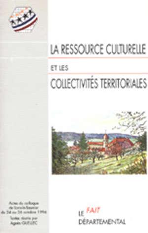 La Ressource culturelle et les collectivités territoriales