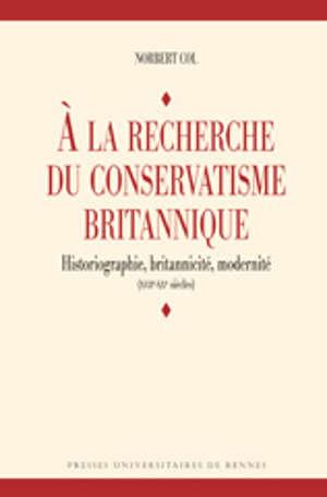 À la recherche du conservatisme britannique