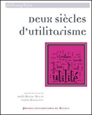 Deux siècles d'utilitarisme