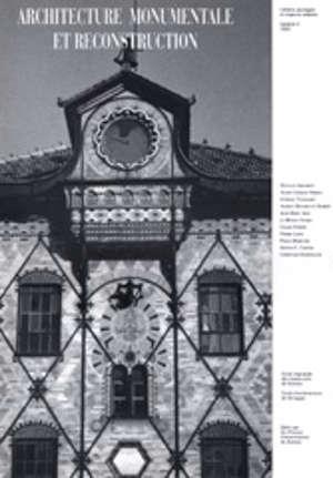 Architecture monumentale et reconstruction