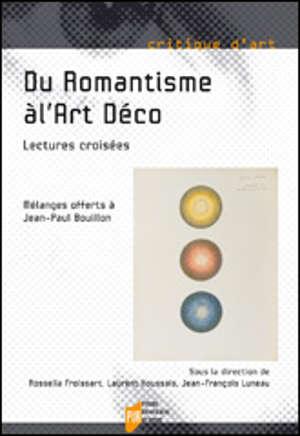 Du Romantisme à l'Art Déco