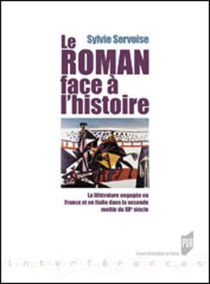 Le roman face à l'histoire