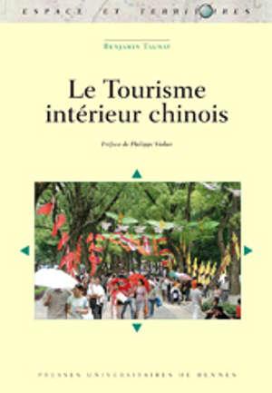 Le Tourisme intérieur chinois