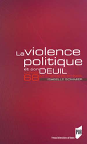 La Violence politique et son deuil