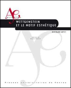 Wittgenstein et le motif esthétique