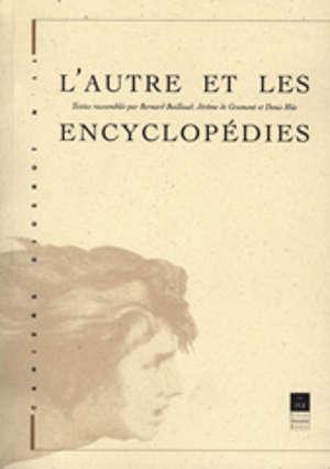 L'Autre et les encyclopédies