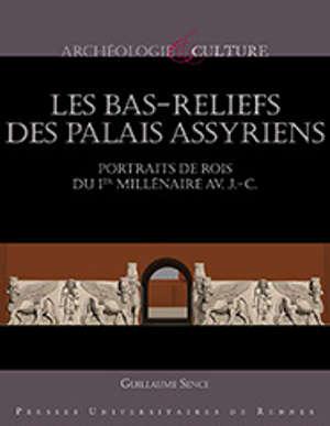 Les bas-reliefs des palais assyriens