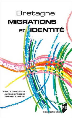 Bretagne : migrations et identité