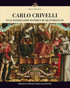 Carlo Crivelli et le matérialisme mystique du Quatrocento