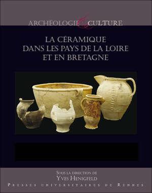 La céramique dans les Pays de la Loire et en Bretagne