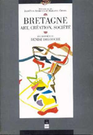 Bretagne. Art, création, société