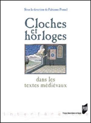 Cloches et horloges dans les textes médiévaux