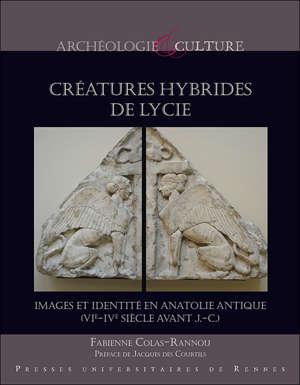 Les créatures hybrides de Lycie