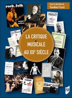La critique musicale du XXe siècle