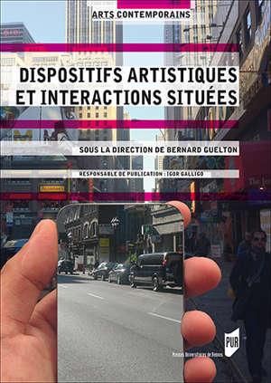 Dispositifs artistiques et interactions situées