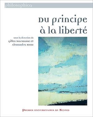 Du principe à la liberté