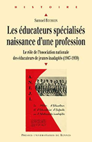 Les éducateurs spécialisés : naissance d'une profession