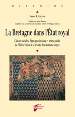 La Bretagne dans l'Etat royal