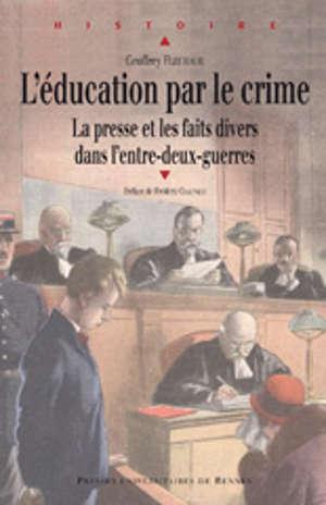 L'éducation par le crime