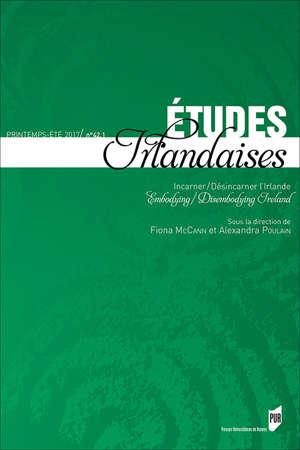 Embodying/disembodying Ireland - Etudes irlandaises 42-1